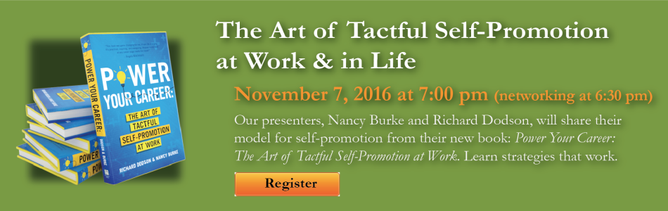 The Art of Tactful Self-Promotion at Work & in Life